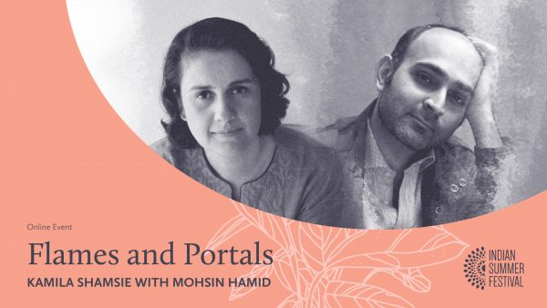 Online Event banner for Flames and Portals event featuring Kamila Shamsie and Mohsin Hamid.