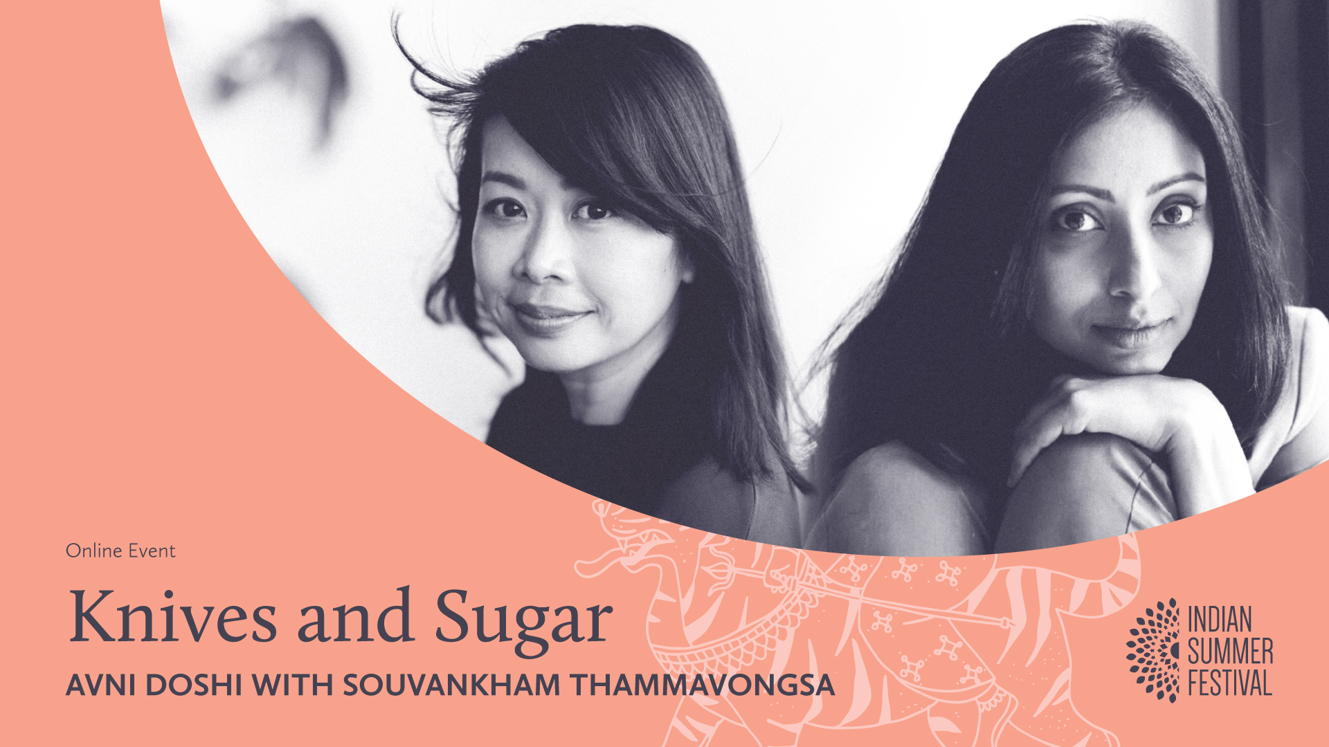 Online event banner for Knives and Sugar event featuring Avni Doshi and Souvankham Thammavongsa.